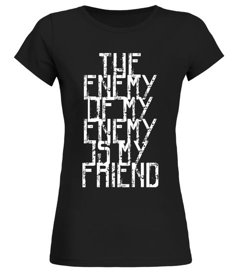 The Enemy Of My Enemy Is My Friend T-Shirt The Joker T-shirt