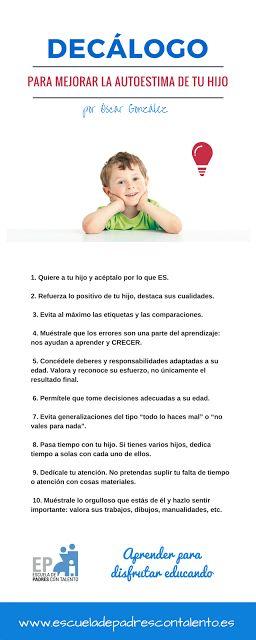EL BLOG DE ÓSCAR GONZÁLEZ: Decálogo para mejorar la autoestima de tu hijo