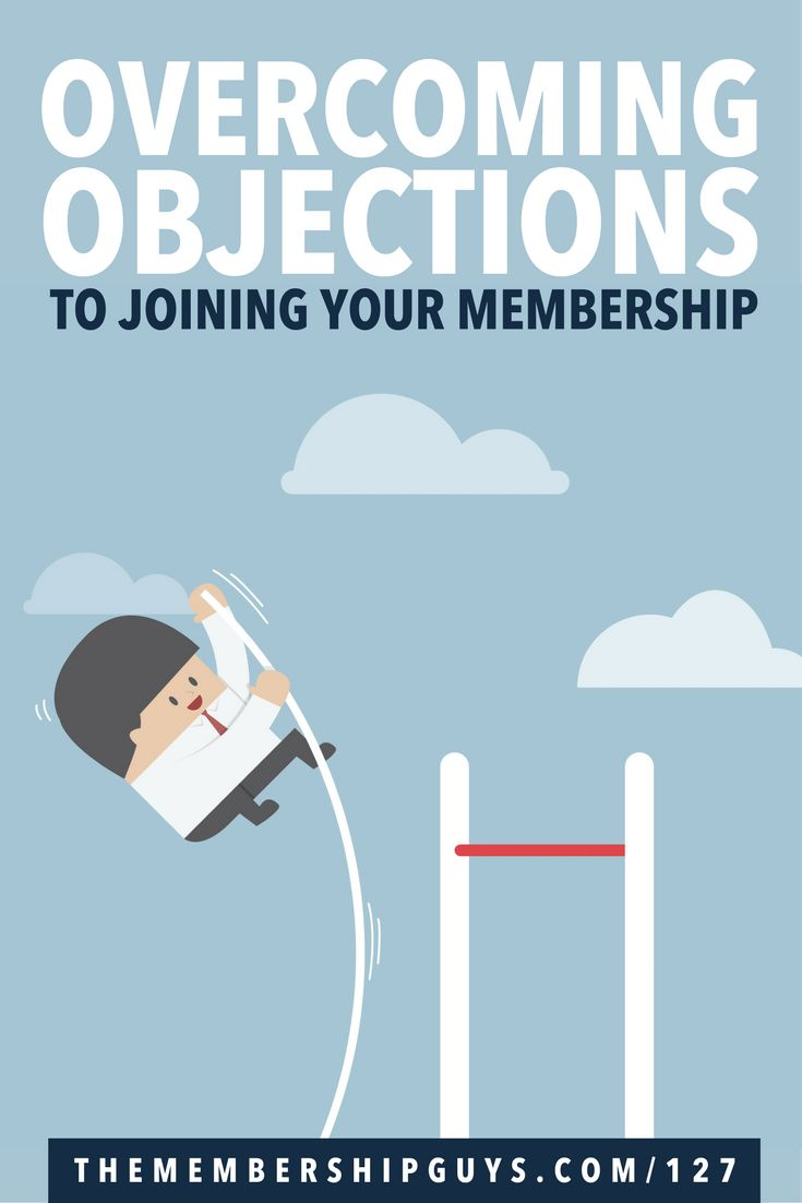 Your membership won't be right for everyone, and there are countless random reasons why someone may decide not to join.    However in our experience of working with hundreds of memberships, we often see the same 5 objections coming up time after time.    In this episode of The Membership Guys Podcast, I reveal the 5 most common objections people have to joining memberships - and more importantly what you can do to overcome them.  https://www.themembershipguys.com/overcoming-objections/?utm_campaign=coschedule&utm_source=pinterest&utm_medium=Callie%20Willows&utm_content=Overcoming%205%20Common%20Objections%20to%20Joining%20Your%20Membership