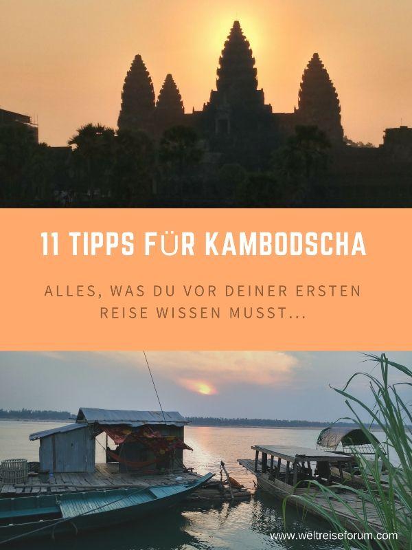 Das erste Mal nach Kambodscha? 11 praktische Tipps für deine Reise nach Kambodscha.