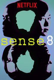 Sense 8 - A group of people around the world are suddenly linked mentally, and must find a way to survive being hunted by those who see them as a threat to the world's order.