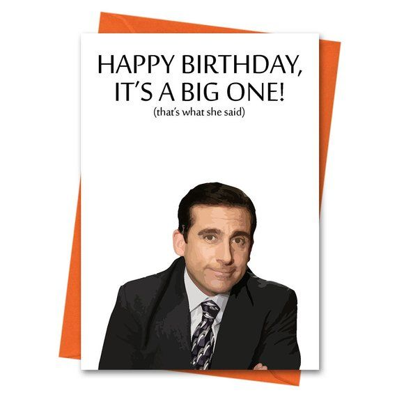 It S A Big One That S What She Said The Office Us Birthday Card Michael Scott Funny Birthday Card Card For Him Husband Card Funny Birthday Cards The Office Happy Birthday Birthday