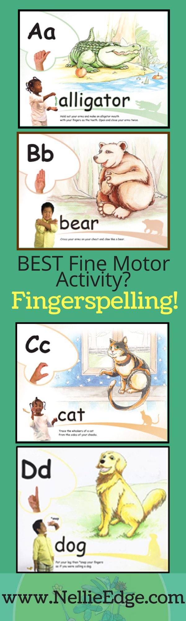 """Fingerspelling is the BEST way to develop fine motor skills and integrate ABC Phonics mastery. Photos from """"ABC Phonics: Sing, Sign, and Read!"""" by Nellie Edge, published by Sign2Me. 