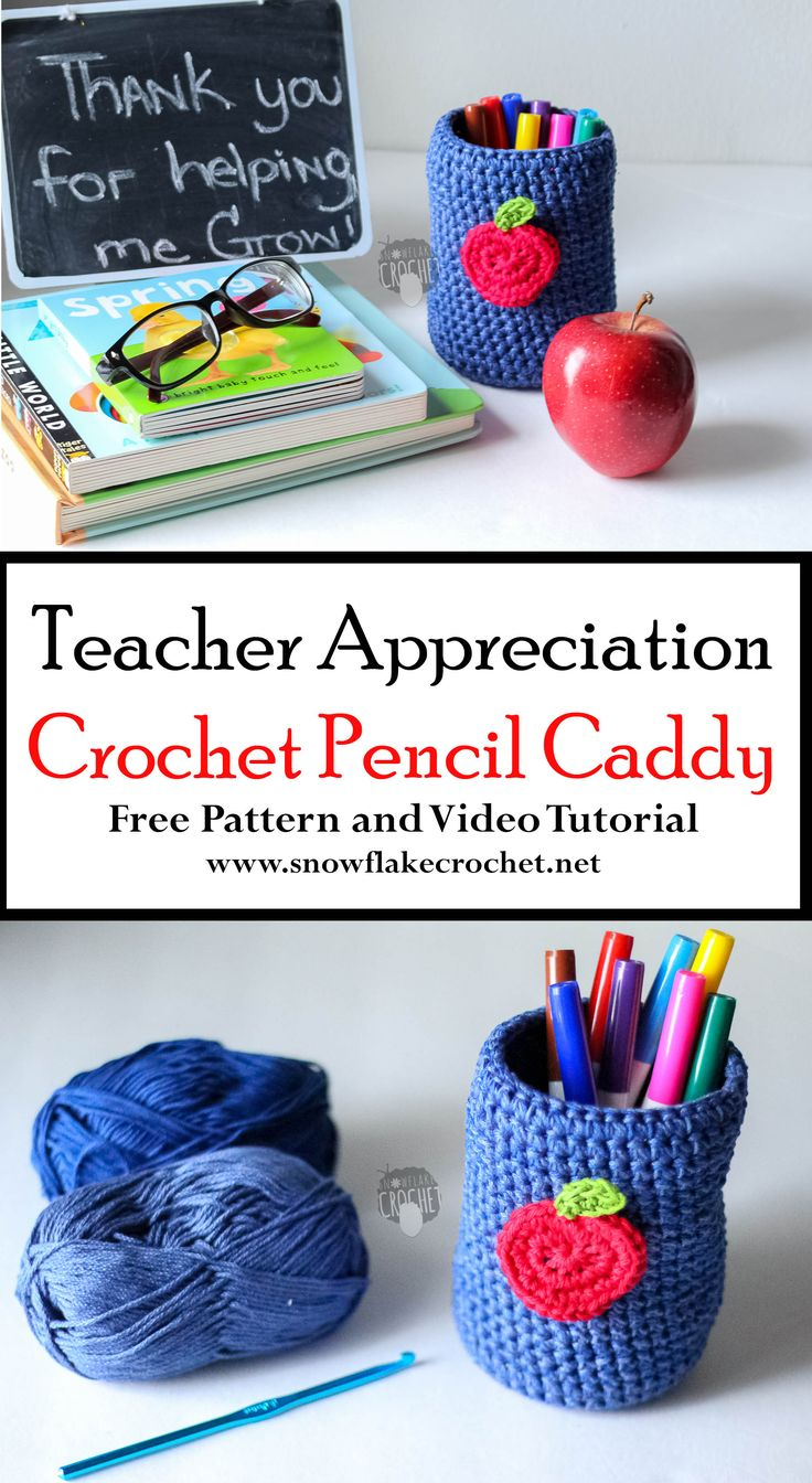 Thank you for helping me grow. Teacher Appreciation diy gift Free Crochet Pattern and Tutorial Pen and pencil caddy