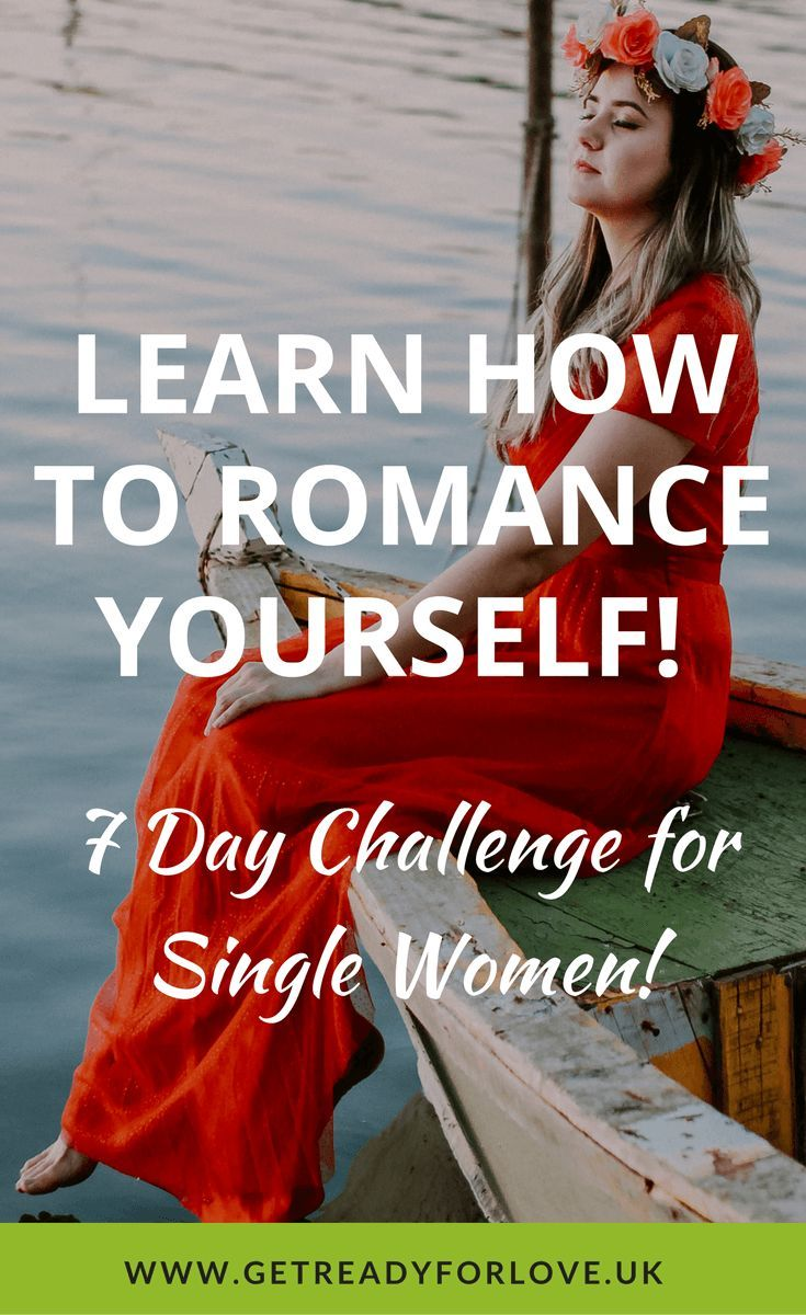 Romance Yourself on Valentine's Day! 7 Day Challenge for single women who want to love and celebrate themselves. single on Valentine's Day, Valentine's Day single quotes, Valentine's Day single funny, single and sad on Valentine's Day, what to do on Valentine's Day when you are single, single on Valentine's Day ideas, single and happy on Valentine's Day, how to love yourself on Valentine's Day, loving yourself when you are single