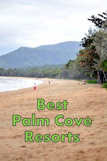 Palm Cove Resorts Cairns, Queensland, Australia Holidays. We review the top resorts and hotels on the beaches of Palm Cove for weddings, honeymoons, and family getaways. Peppers Beach Club and Spa Palm Cove - Great Barrier Reef