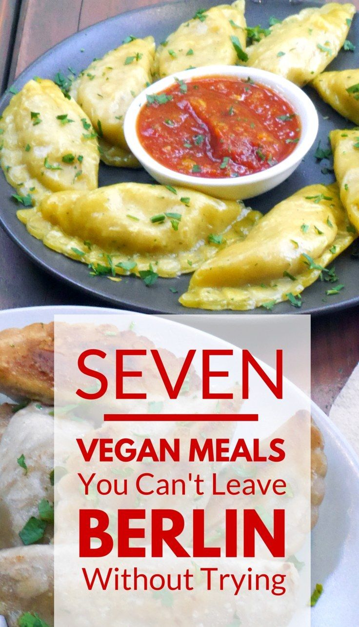 7 Vegan Meals You Can't Leave BERLIN Without Trying