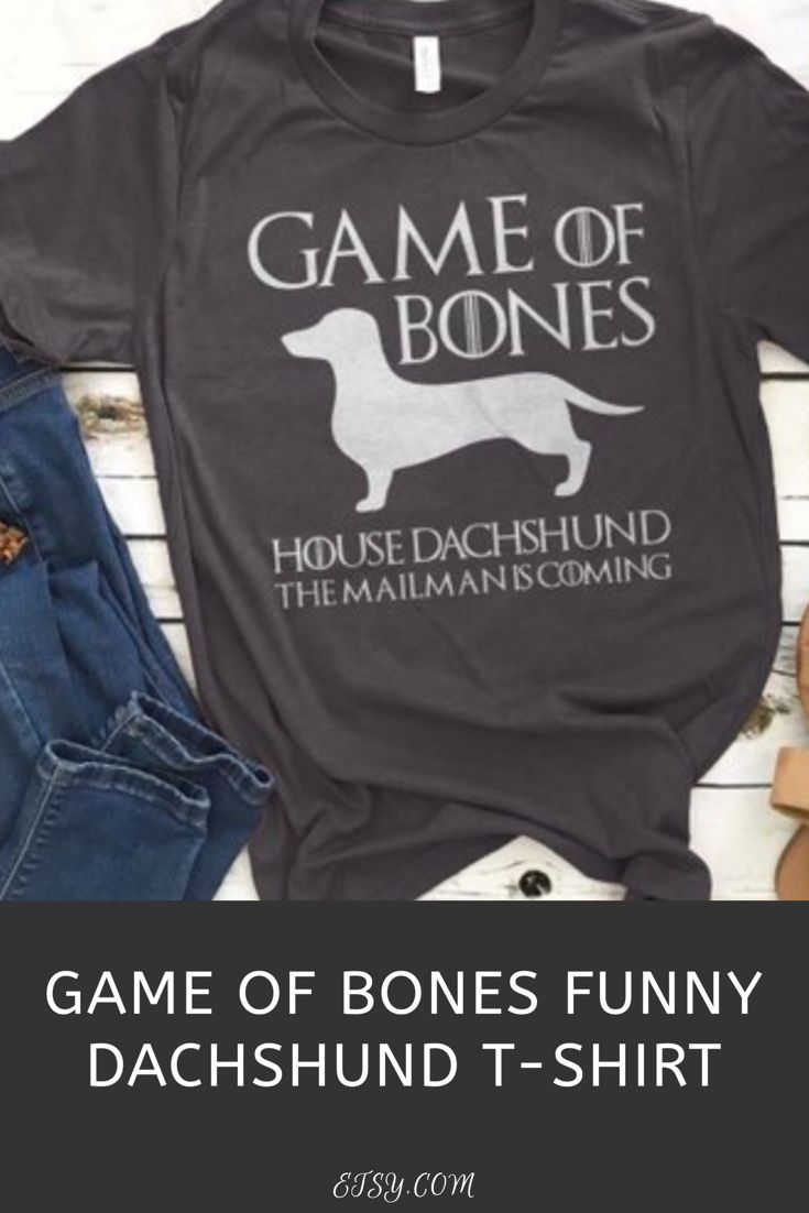 Game Of Bones Dachshund Shirts For Men Women Doxie T Shirt