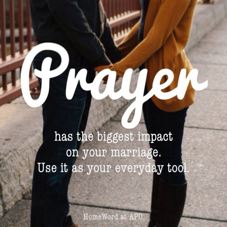 "A couple that prays together, changes the world together.  Ask your spouse each day, ""How can I pray for you today?"""