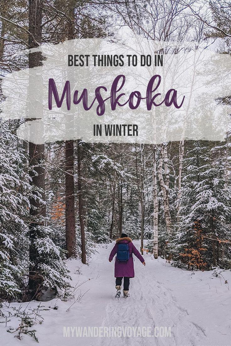 Top Things to do in Muskoka in Winter Muskoka Top