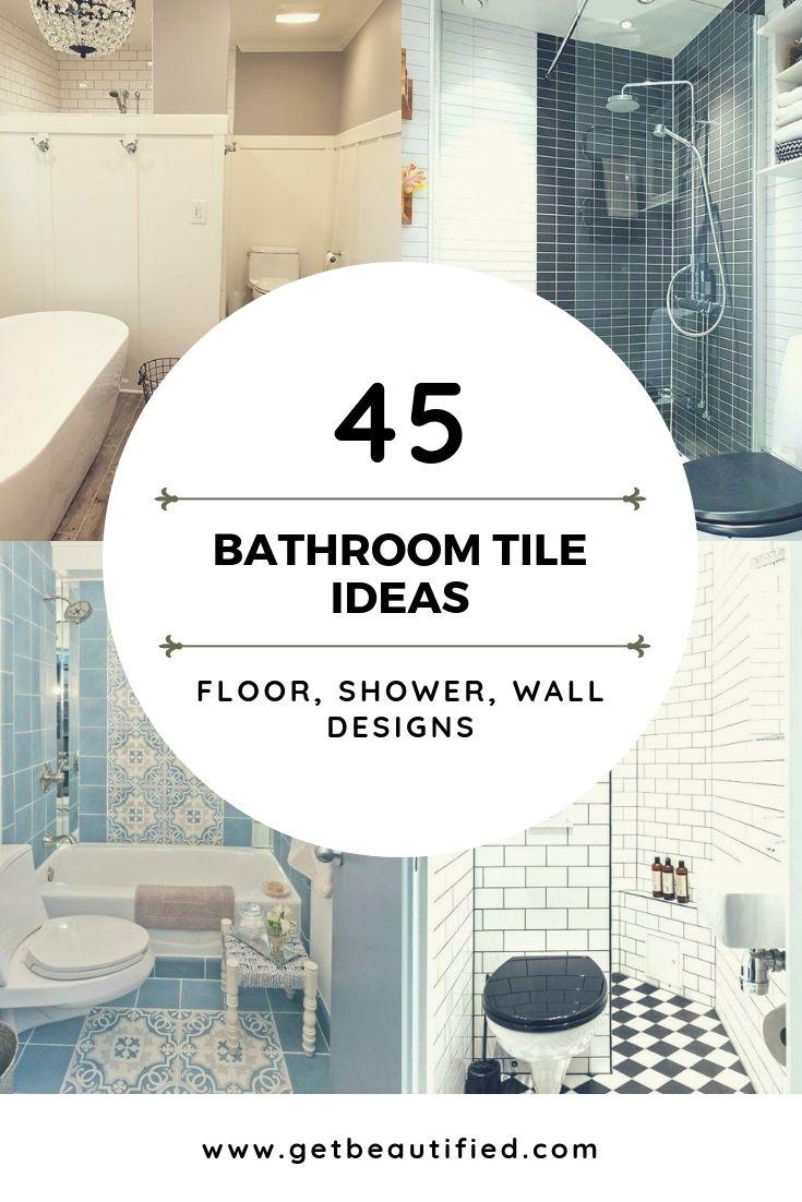 59 Simply Chic Bathroom Tile Ideas For Floor Shower And Wall Design Tile Bathroom Bathroom Floor Tiles Wall Design