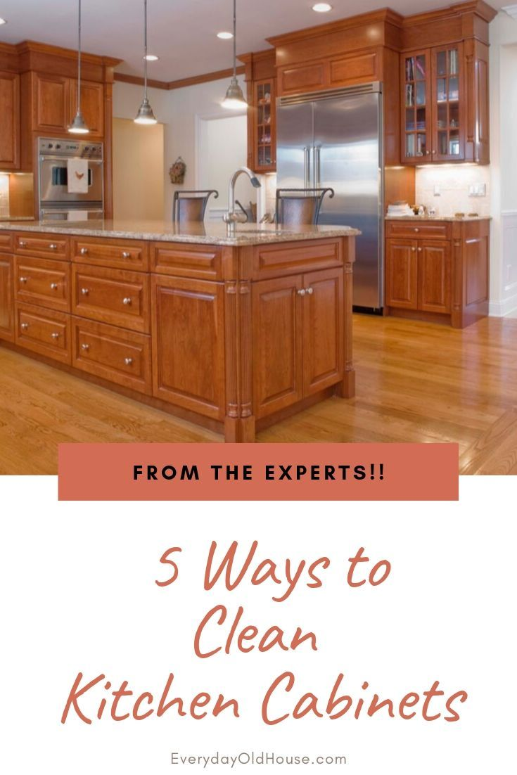 5 Ways To Clean Wooden Kitchen Cabinets Straight From The