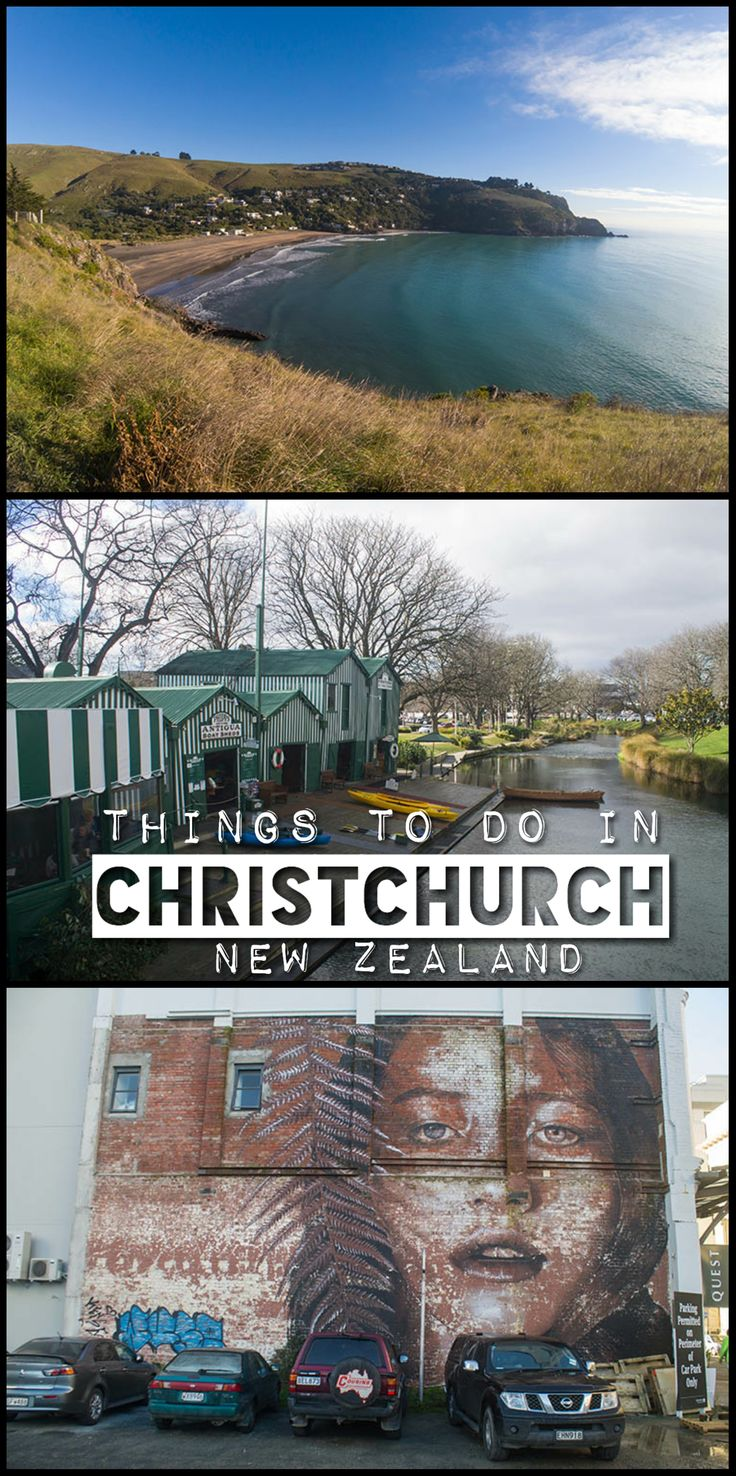 The best things to do in Christchurch, New Zealand -- exploring the city and hiking around the coast after the earthquakes