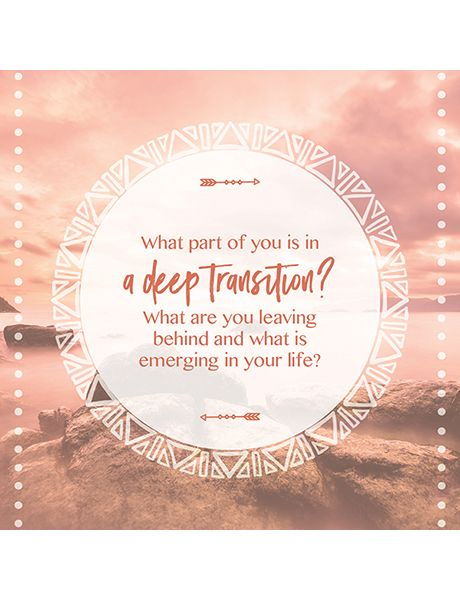 What part of you is in a deep transition? Soul to Soul conversation cards.