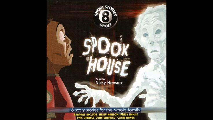 8 Short Ghost Stories - Spook House