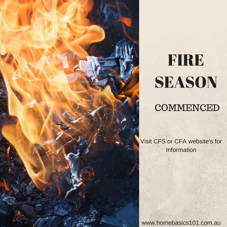 Fire Season  - Learn how to be Prepared. Protect Your Family from Bush Fires!