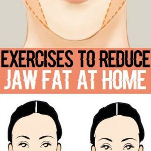 Effective Exercises to Reduce Jaw Fat at Home