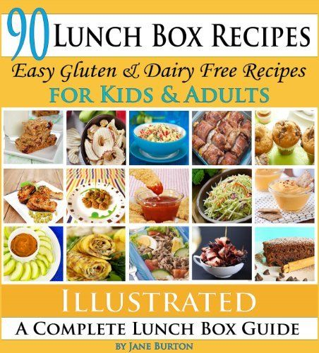 Healthy Lunchbox Recipes for Kids. A Common Sense Guide & Gluten Free Paleo Lunch Box Cookbook for School & Work