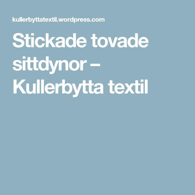 Stickade tovade sittdynor – Kullerbytta textil