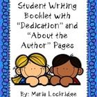 """UPDATED VERSION: Student Writing Booklet with """"Dedication"""" and """"About the Author"""" Pages $"""