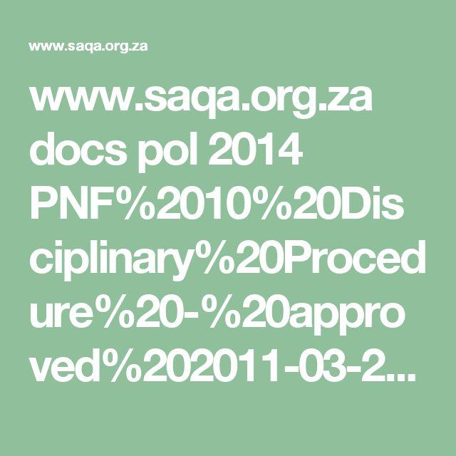 www.saqa.org.za docs pol 2014 PNF%2010%20Disciplinary%20Procedure%20-%20approved%202011-03-22.PDF