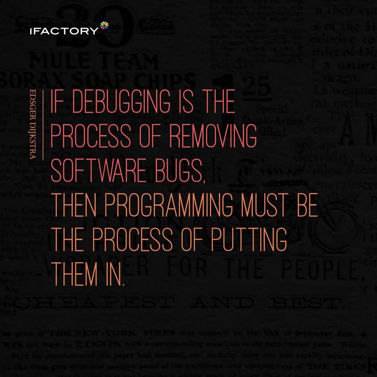 If Debugging Is The Process Of Removing Software Bugs Then