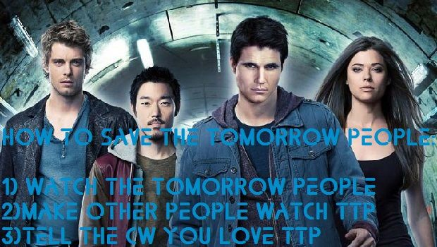 Join The Save The Tomorrow People Campaign! | The Tomorrow People CW