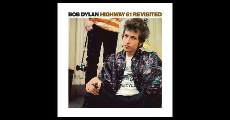 Highway 61 Revisited by Bob Dylan on Apple Music