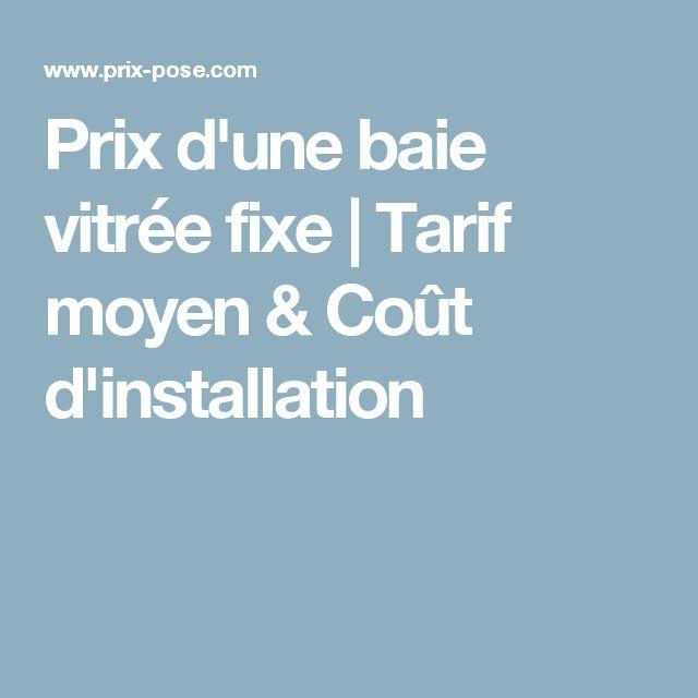 Prix d'une baie vitrée fixe   Tarif moyen & Coût d'installation