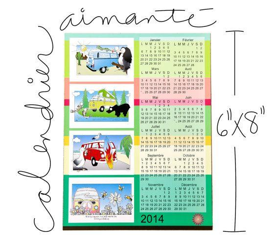Les calendriers 2014 aimantés de la collection La par PunchlOeil, $4.75