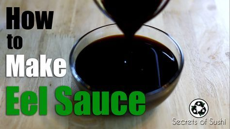 How to Make Eel Sauce Click here to get the recipe I used in this video: http://www.secretsofsushi.com/sushi-sauce.html Eel sauce is one of the most widely used sauces in the sushi industry, but unfortunately eel is endangered in two countries! This sushi sauce recipe will show you how to make eel sauce WITHOUT using any eel - making it a more sustainable and healthy option.