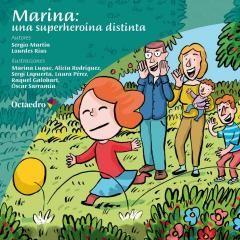 #cuentosinfantiles #cuentos Marina: una superheroína distinta es un cuento del proyecto Superhéroes, que pretende acercarnos a los trastornos del espectro autista o TEA desde una perspectiva cercana y de carácter poético y metafórico