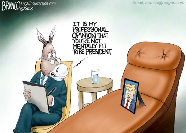 The Democrats continue to lose their minds believing that they're qualified to question Trumps mental fitness. Political Cartoon by A.F. Branco ©2018.  To see more Legal Insurrection Branco cartoons, click here.  A.F.Branco 2018 Calendar is here!!! <—- Order Here!  Donations/Tips accepted and appreciated –  $1.00 – $5.00 – $10 – $100 –  it all helps to fund this website and keep the cartoons coming. – THANK YOU!