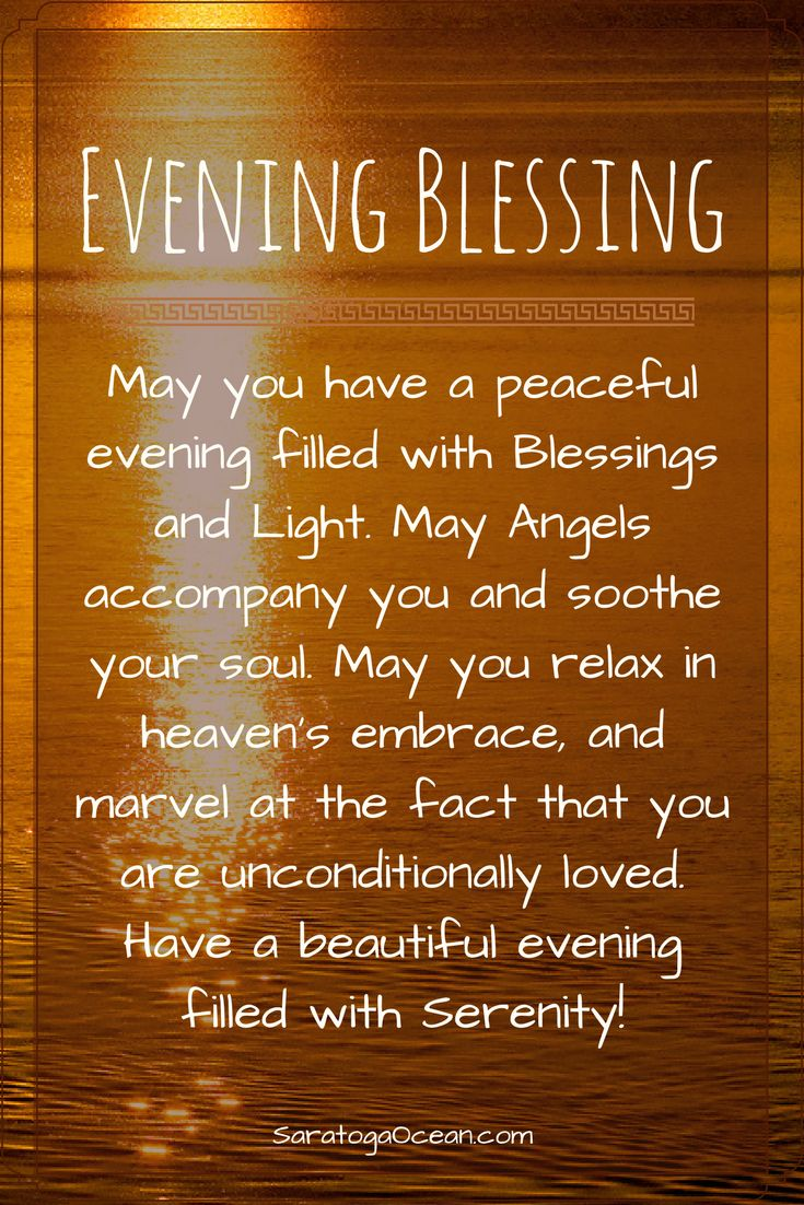 May you have a peaceful evening filled with Blessings and Light <3