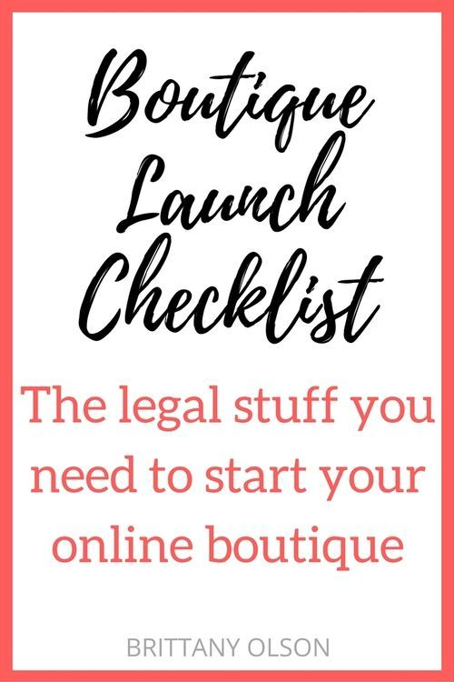 How to Start An Online Boutique - Boutique Launch Checklist for Obtaining Your Business Licenses, Seller Permit, Finding Wholesalers, and Choosing an Ecommerce Platform - The legal stuff you need for starting an online shop