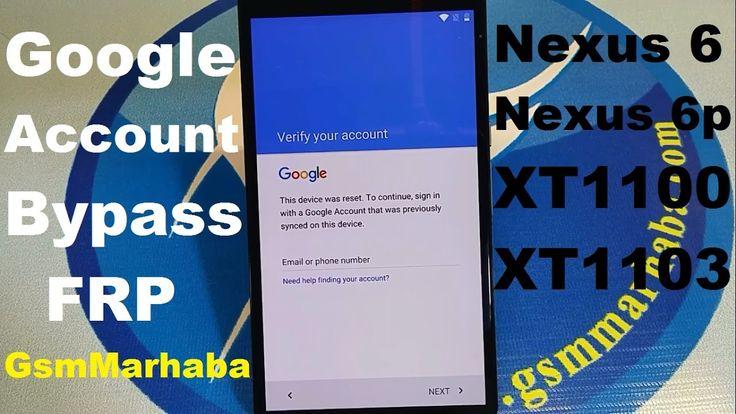 Motorola Nexus 6 Verify Google Account Bypass Android 7 x x Nougat FRP B...