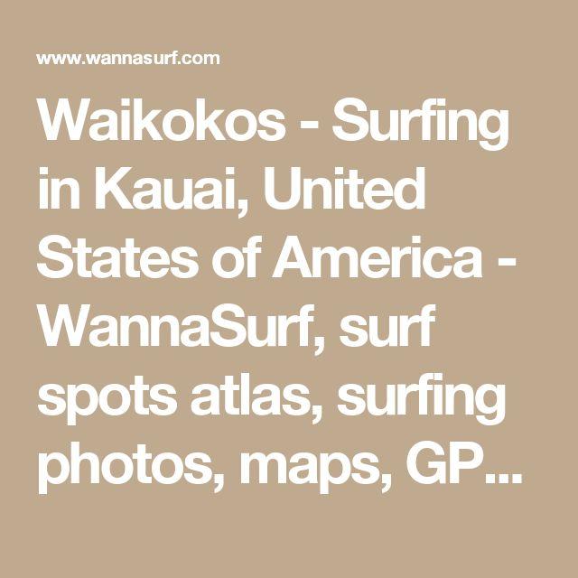 Waikokos - Surfing in Kauai, United States of America - WannaSurf, surf spots atlas, surfing photos, maps, GPS location
