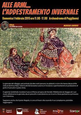 """Italia Medievale: """"Alle armi.. l'addestramento militare"""" all'Archeodromo di Poggiboni (SI)"""