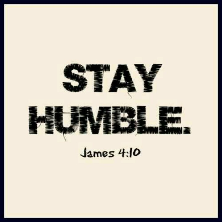 Stay Humble: Stay Humble Quotes. QuotesGram