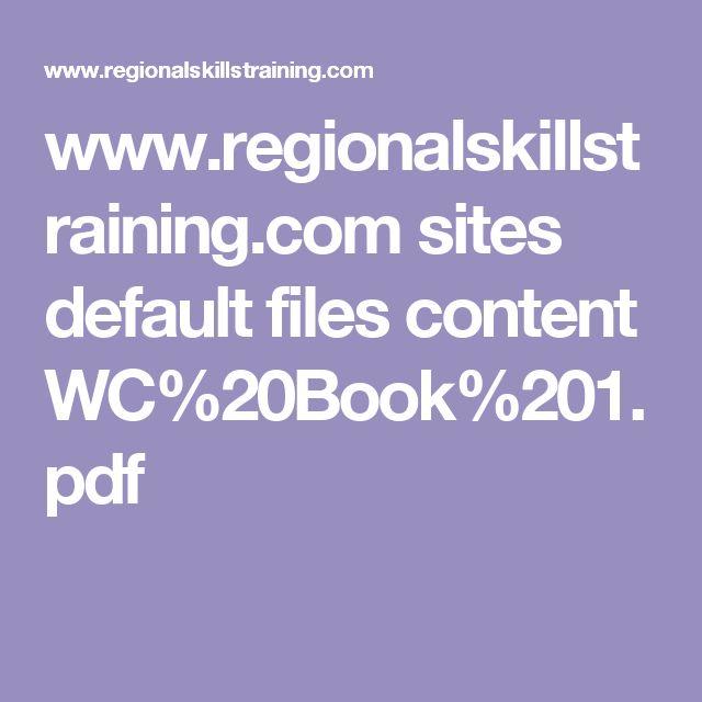 www.regionalskillstraining.com sites default files content WC%20Book%201.pdf