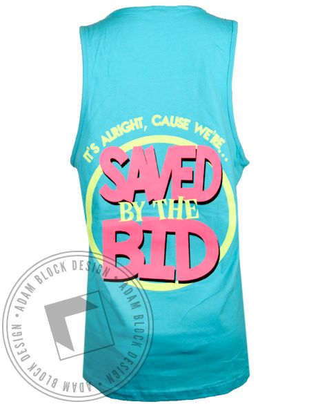 Sigma Delta Tau Saved by the Bid Tank Top