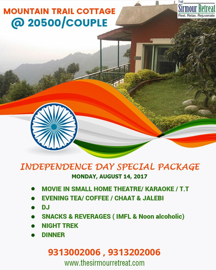 Book your #IndependenceDaySpecialPackage with The Sirmour Retreat