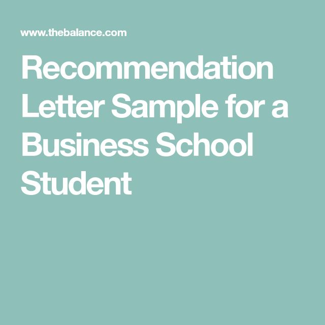 Recommendation Letter Sample for a Business School Student Letter - sample school recommendation letter
