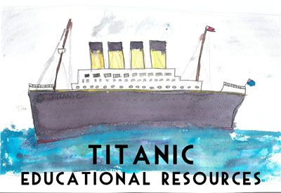 List of Titanic related Activity Guides, Lesson Plans, Educational Websites and Coloring Pages