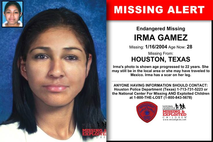 IRMA GAMEZ, Age Now: 28, Missing: 01/16/2004. Missing From HOUSTON, TX. ANYONE HAVING INFORMATION SHOULD CONTACT: Houston Police Department (Texas) 1-713-731-5223.