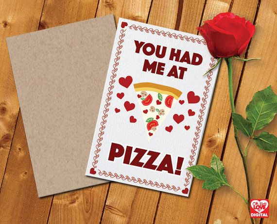 Printable Valentine Card and Envelope, You Had Me at PIZZA! Instant Digital Download