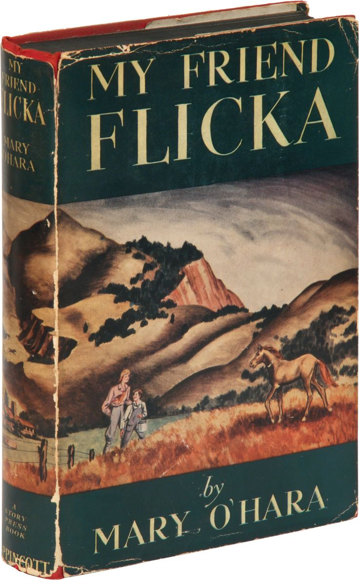 My Friend Flicka, by Mary O'Hara, the first edition from 1941. - A favorite from my childhood, and worth revisiting as an adult