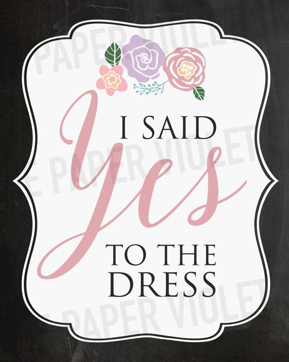 Say Yes to the Dress paddle game | I Said yes to the dress sign | Printable