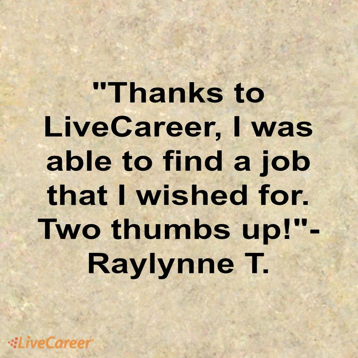 Thanks to LiveCareer, I was able to find a job that I wished for - livecareer cancel