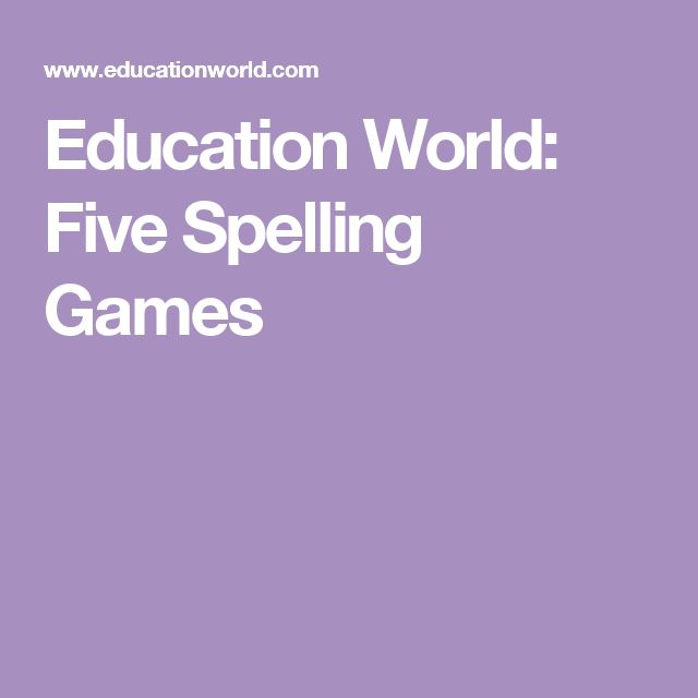Education World: Five Spelling Games